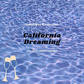 California Dreaming by Kal