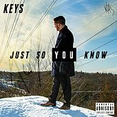 Just So You Know by The Keys