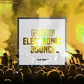 Generation Electronic Bounce, Vol. 23 by Various Artists