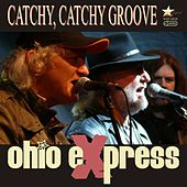 Catchy, Catchy Groove by Ohio Express