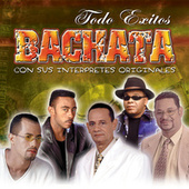Todo Exito Bachata by Various Artists