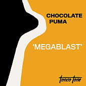 Megablast von Chocolate Puma
