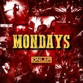 Mondays von Onlap