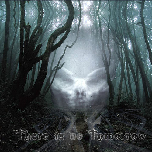 There is no Tomorrow by Various Artists