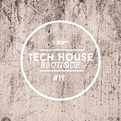 Tech House Boutique, Pt. 19 de Various Artists