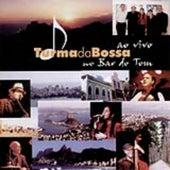Turma da Bossa ao Vivo no Bar do Tom by Various Artists