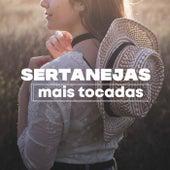 Sertanejas Mais Tocadas de Various Artists