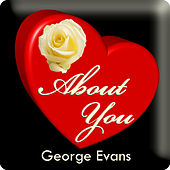 About You by George Evans