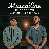 Acoustic Sessions Vol. 1 by Muscadine Bloodline