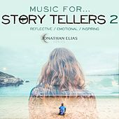 Music For Story Tellers 2 by Jonathan Elias