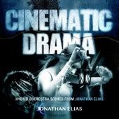 Cinematic Drama by Jonathan Elias