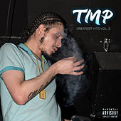 TMP Greatest Hits, Vol. 3 by TorontoMusicPlug