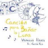 Canción para Bañar la Luna de Vanessa Alanís