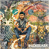 Time and Patience de Mackeehan