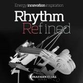 Rhythm Refined by Jonathan Elias