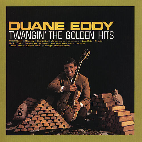 Twangin' The Golden Hits by Duane Eddy