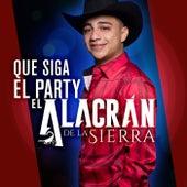 Que Siga El Party de El Alacrán De La Sierra