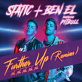 Further Up (Na, Na, Na, Na, Na) (Remixes) by Static & Ben El