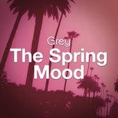 The Spring Mood di Grey