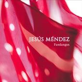 Fandangos (Remastered) van Jesús Méndez