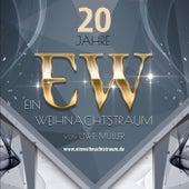 20 Jahre Ein Weihnachtstraum by Uwe Müller