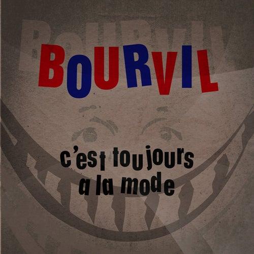 C'est Toujours A La Mode by Bourvil (2)