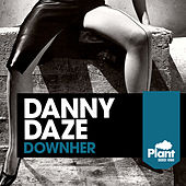 DownHer by Danny Daze