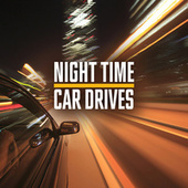 Night Time Car Drives de Various Artists