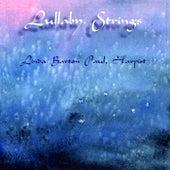 Lullaby Strings de Linda Barton Paul