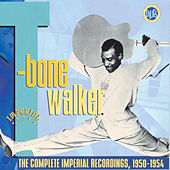 The Complete Imperial Recordings, 1950-1954 by T-Bone Walker