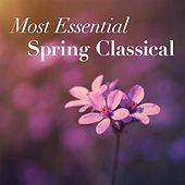 Most Essential Spring Classical de Various Artists