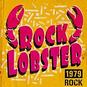 Rock Lobster: 1979 Rock by Various Artists