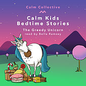 The Greedy Unicorn de The Calm Collective