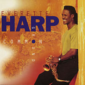 Common Ground by Everette Harp