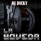 La Boveda by DJ Dicky