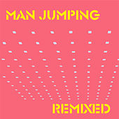 Jumpcut Remixed 1 von Man Jumping