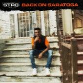 Back On Saratoga de Stro