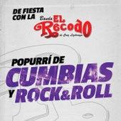 Popurrí De Cumbias Y Rock And Roll by Banda El Recodo