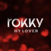 My Lover de Rokky