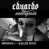 Versions 1 - Sleaze Rock de Eduardo Undergrass