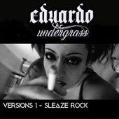 Versions 1 - Sleaze Rock von Eduardo Undergrass