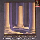 The Romance & Rhapsody of Max Bruch by Various Artists