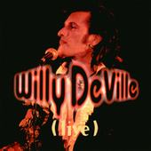 Live from the Bottom Line to the Olympia Theatre - 1993 de Willy DeVille