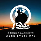 Work Every Day von Chris Night