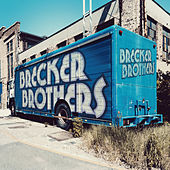 Live and Unreleased by Brecker Brothers