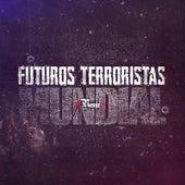 Futuros Terroristas Remix Mundial de LyaM