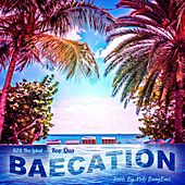 Baecation by DZB Tha Lokal