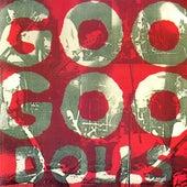 Goo Goo Dolls by Goo Goo Dolls