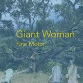 Giant Woman de Fine Motor