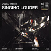 Singing Louder de William Walker